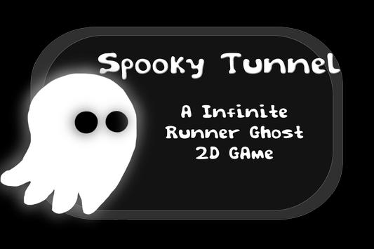 Spooky Tunnel - A Infinite Runner Ghost 2D Game poster