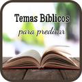 Temas Biblicos Predicar Enseñanzas de la Biblia