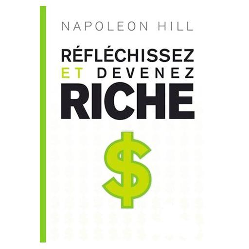 ET DEVENEZ DE NAPOLÉON HILL RICHE TÉLÉCHARGER REFLECHISSEZ