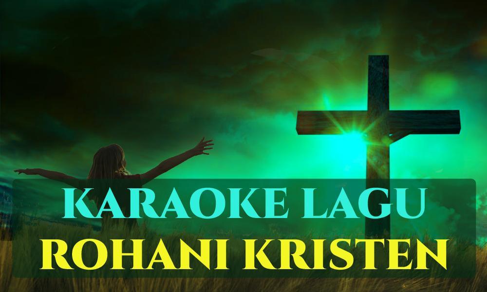 Karaoke Lagu Rohani Kristen For Android Apk Download