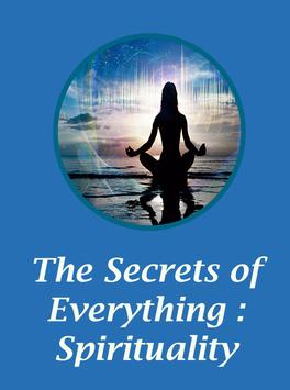 The Secrets of Everything : Spirituality poster