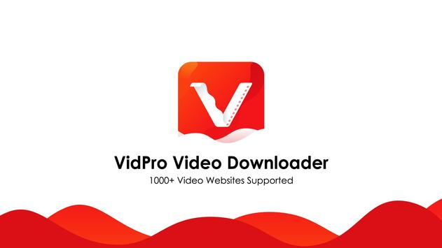 VidPro 🔥 All Video Downloader for video download poster