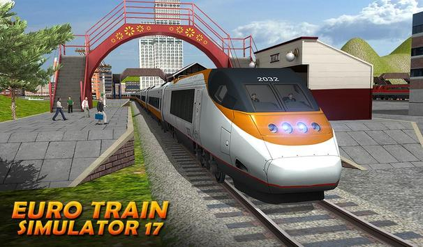 ट्रेन सिम्युलेटर 2017 - यूरो रेलवे ट्रैक ड्राइविंग स्क्रीनशॉट 12