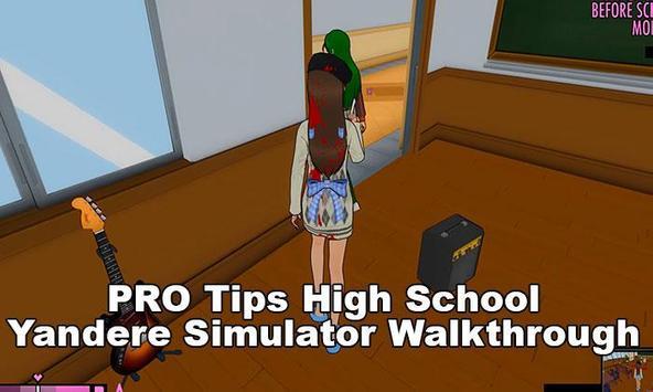 High School Yandere Simulator Walkthrough:Tips screenshot 3
