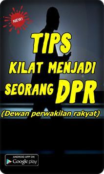 Tips Kilat Mnejadi Seorang DPR poster