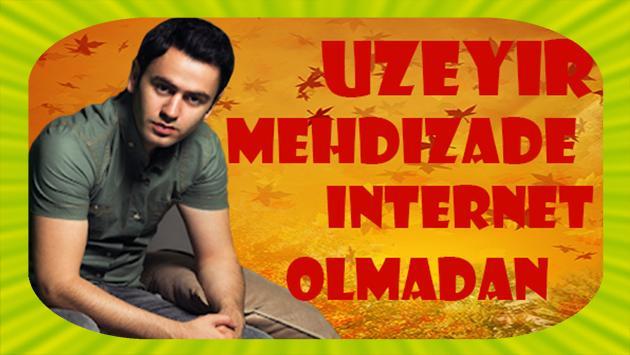 Uzeyir Mehdizade 2020 Internet Olmadan For Android Apk Download