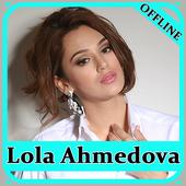 Lola Ahmedova qo'shiqlari icon