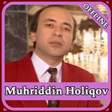 Muhriddin Holiqov qo'shiqlari