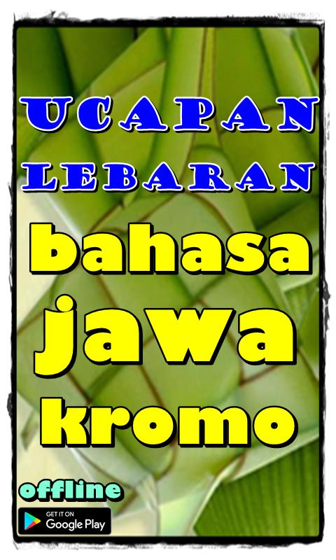 Ucapan Lebaran Bahasa Jawa Kromo For Android Apk Download