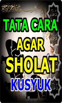 Tata Cara Agar Sholat Khusyuk poster