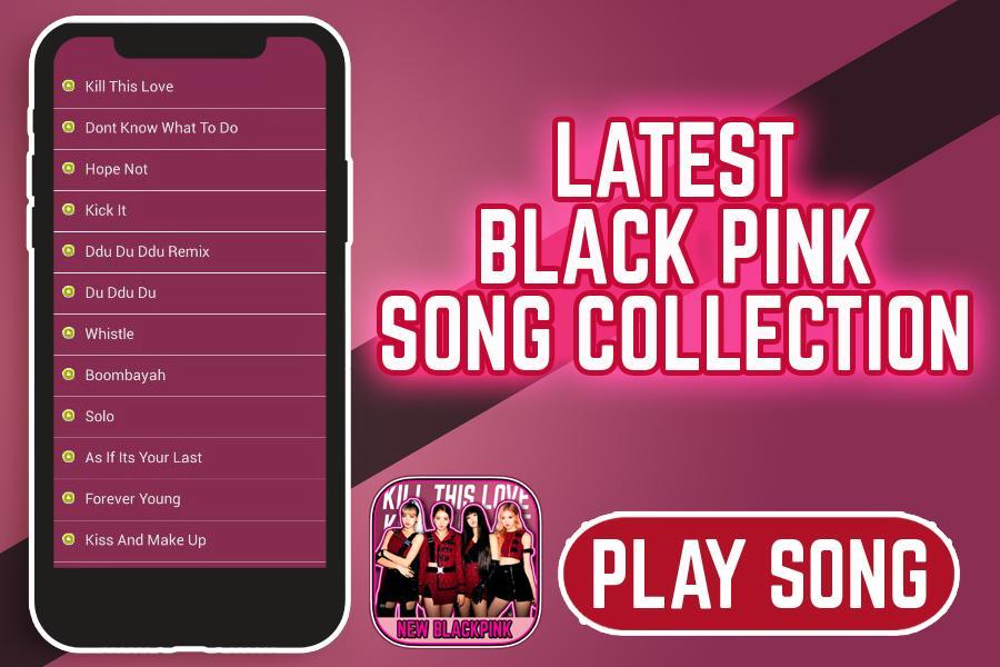New Black Pink ❤️ Kill This Love Offline for Android - APK