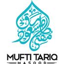 Mufti Tariq Masood Official APK
