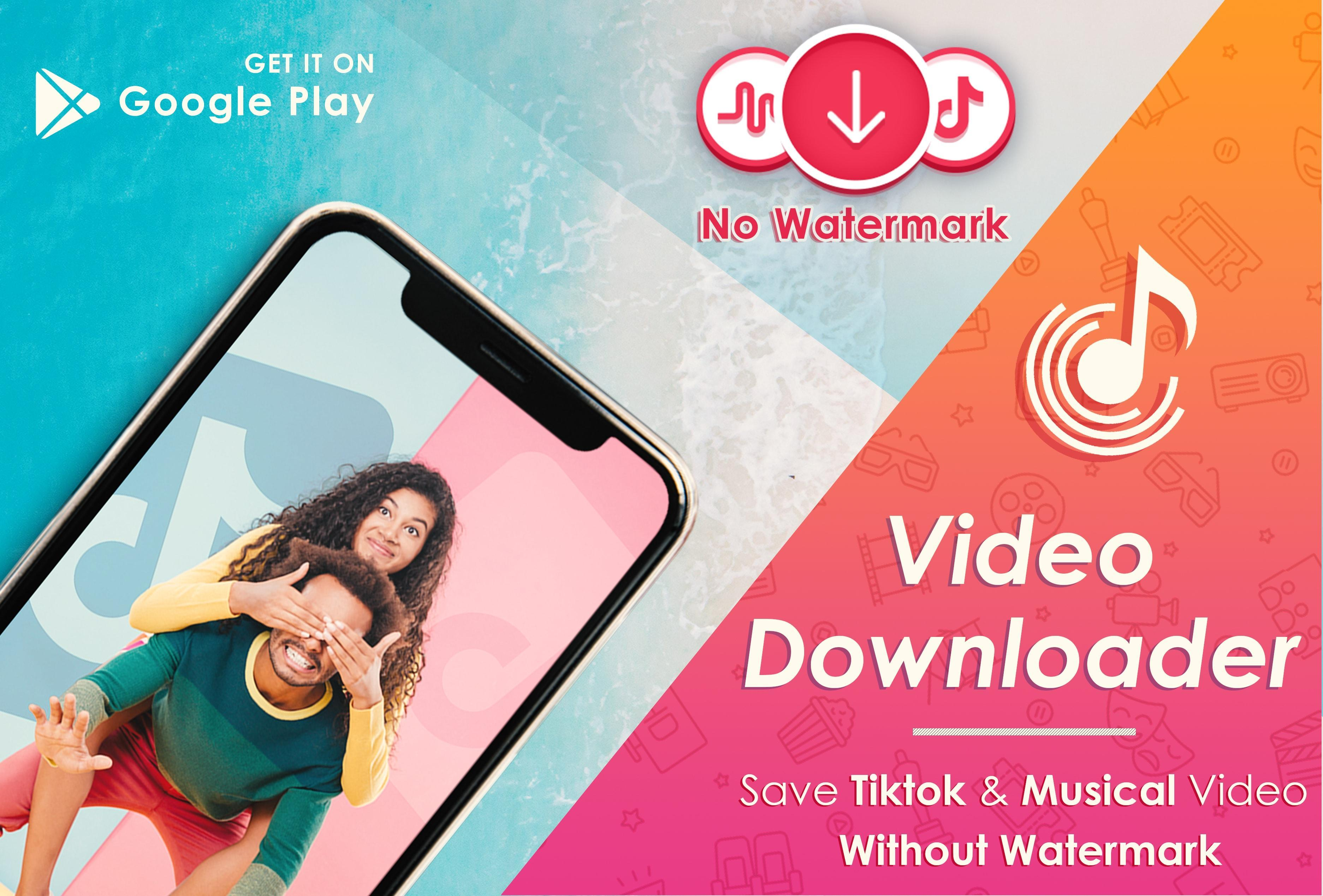 Video Music Downloader For Tik Tok No Watermark For Android Apk Download