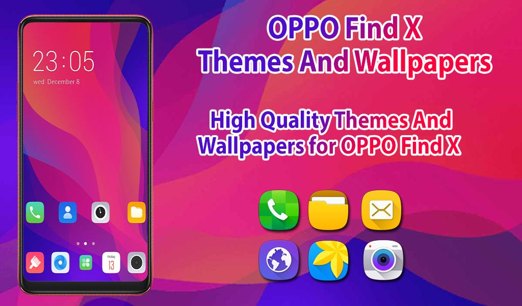 OPPO Find X theme & launcher OPPO find X wallpaper for
