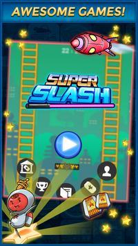 Super Slash تصوير الشاشة 1