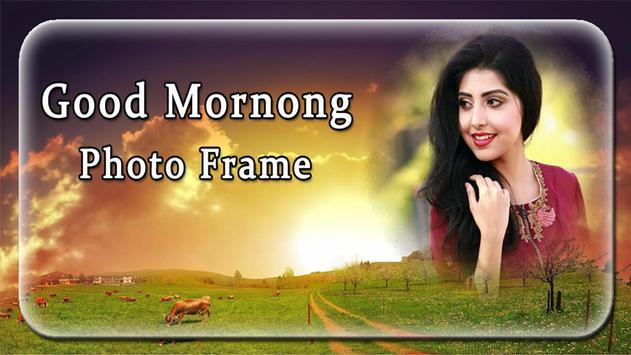 Good Morning Photo Frames poster