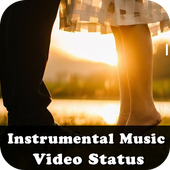 Instrumental Music Video Status 2019 For Android Apk Download