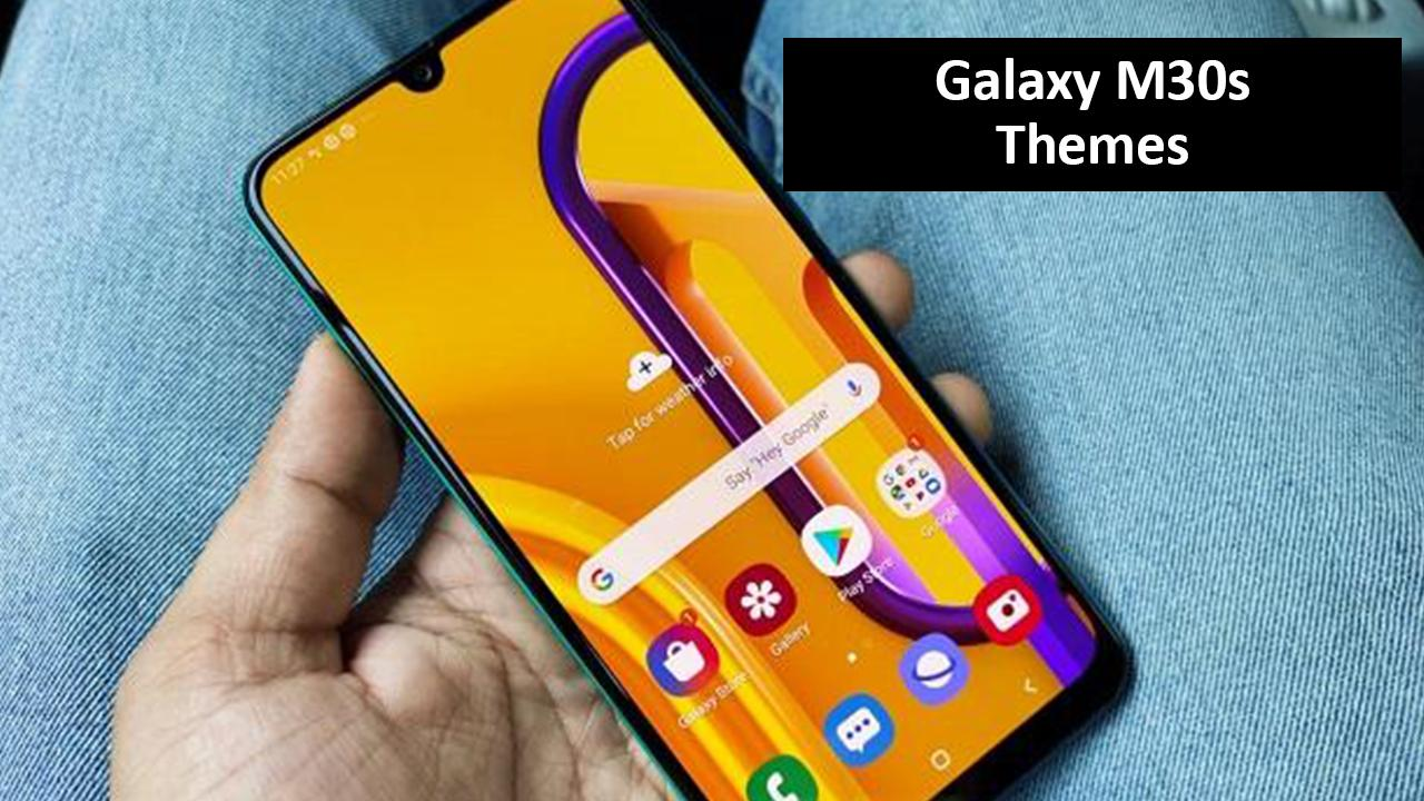 Theme For Samsung Galaxy M30s For Android Apk Download