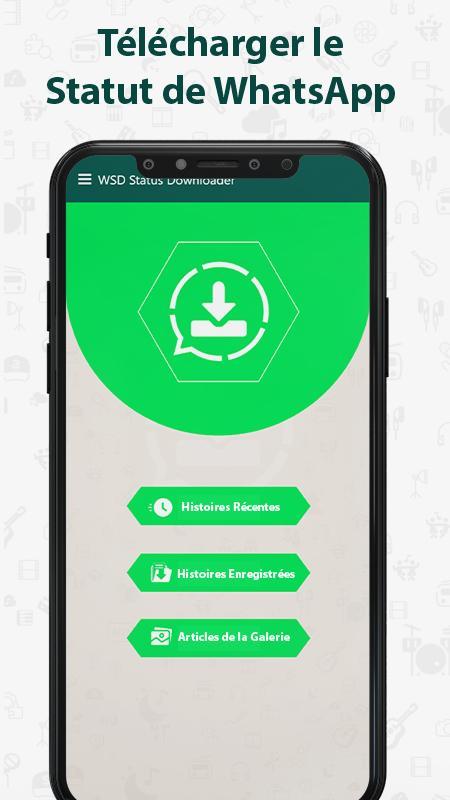 Téléchargement de statut pour WhatsApp pour Android ...