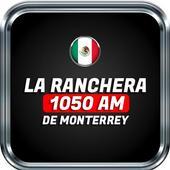 Radio La Ranchera De Monterrey 1050 Am NO OFICIAL icon