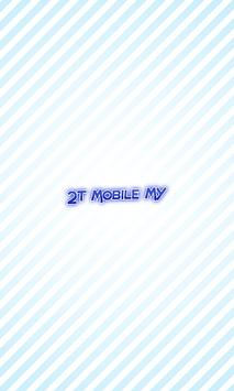 2T Mobile MY poster