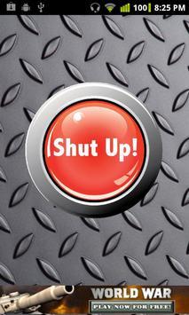 Shut Up Button Free screenshot 1