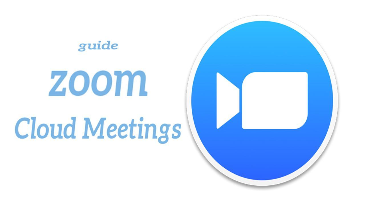 guide for zoom Cloud Meetings for Android - APK Download