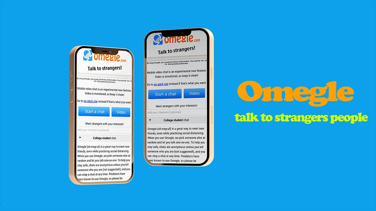 Omegle talk to strangers video chat