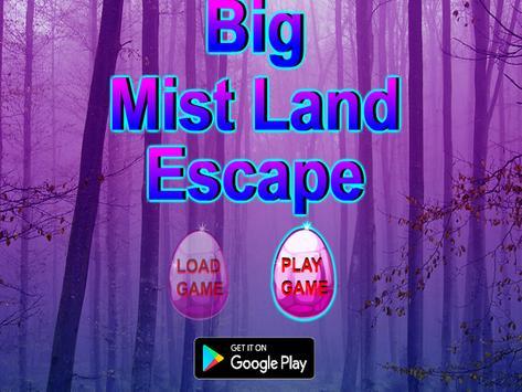 Big Mist Land  Escape poster