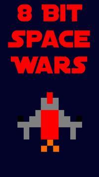 8 Bit Space Wars poster