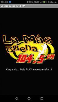 La Más Buena 104.5 FM screenshot 1