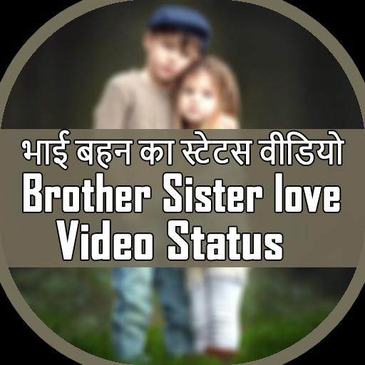 Brother Sister love Video status for Android - APK Download