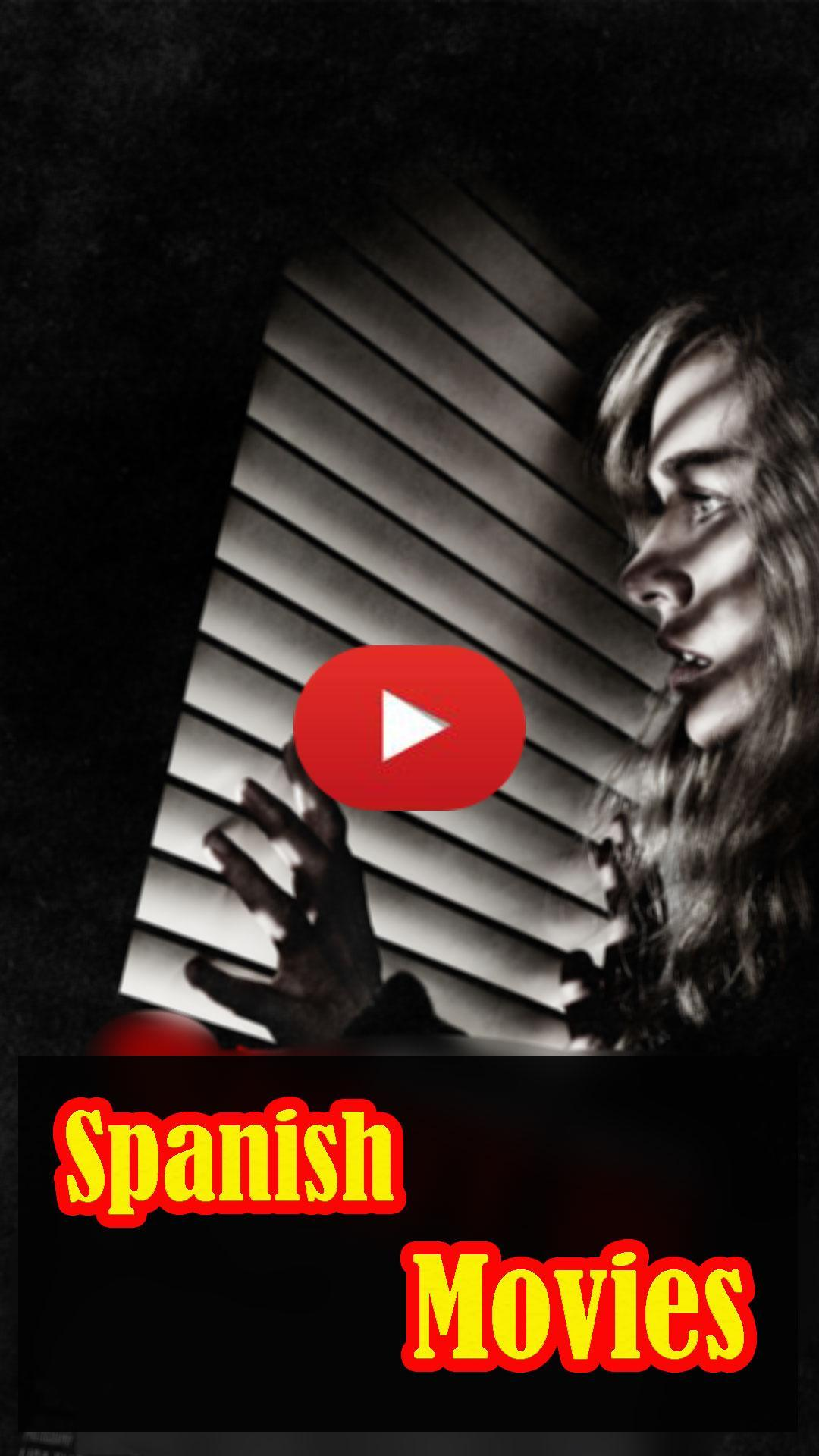 HD Spanish Movies 2019 ( free Spanish Movies) for Android