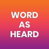 Word As Heard icon