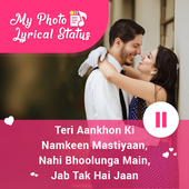 My Photo Lyrical Video Status : Latest Hindi Songs icon