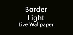 BorderLight - Edge Live Wallpaper