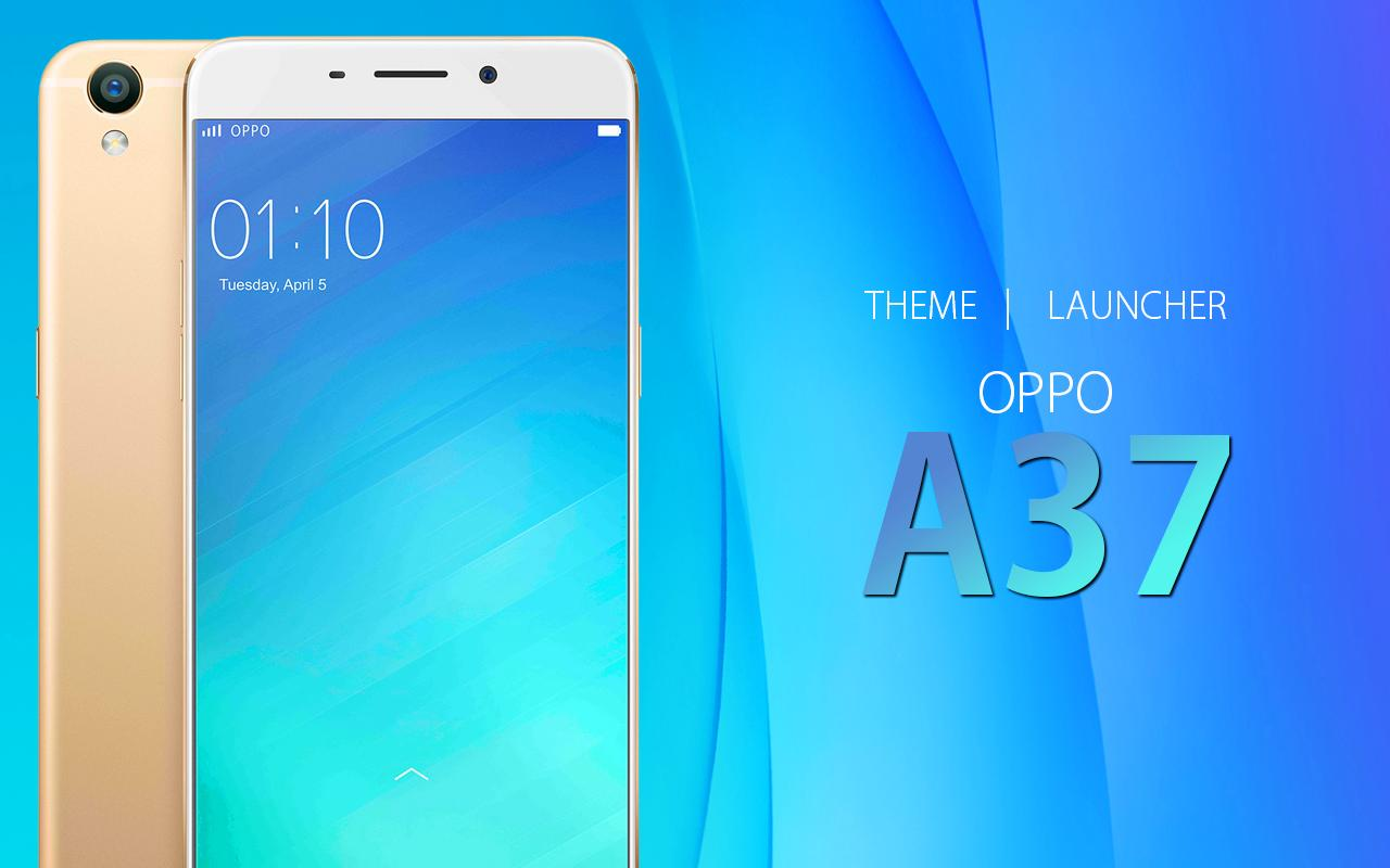 Theme for Oppo A37 for Android - APK Download