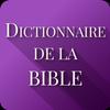 Dictionnaire de la Bible 图标