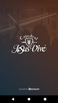 Catedral Jesus Vive poster