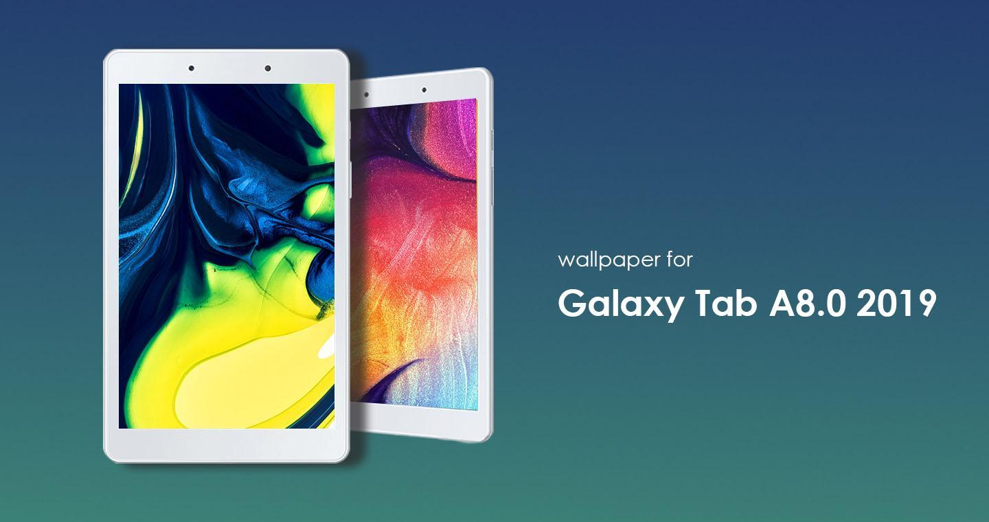 Wallpapers For Samsung Galaxy Tab A 8 0 2019 For Android Apk Download