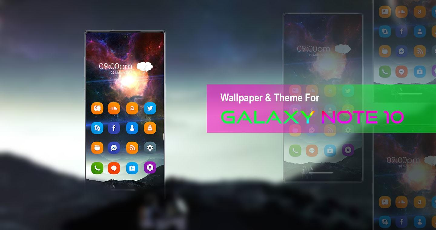 Theme For Samsung Galaxy Note 10 Galaxy Note 10 For
