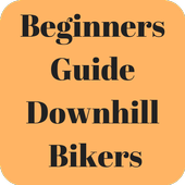 Guide for Beginners Downhill Bikers icon