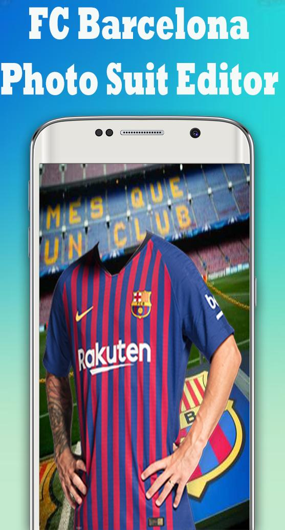 Fc Barcelona Photo Suit Editor For Android Apk Download