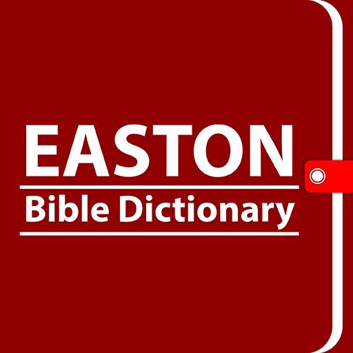 Easton Bible Dictionary -Offline Easton Dictionary