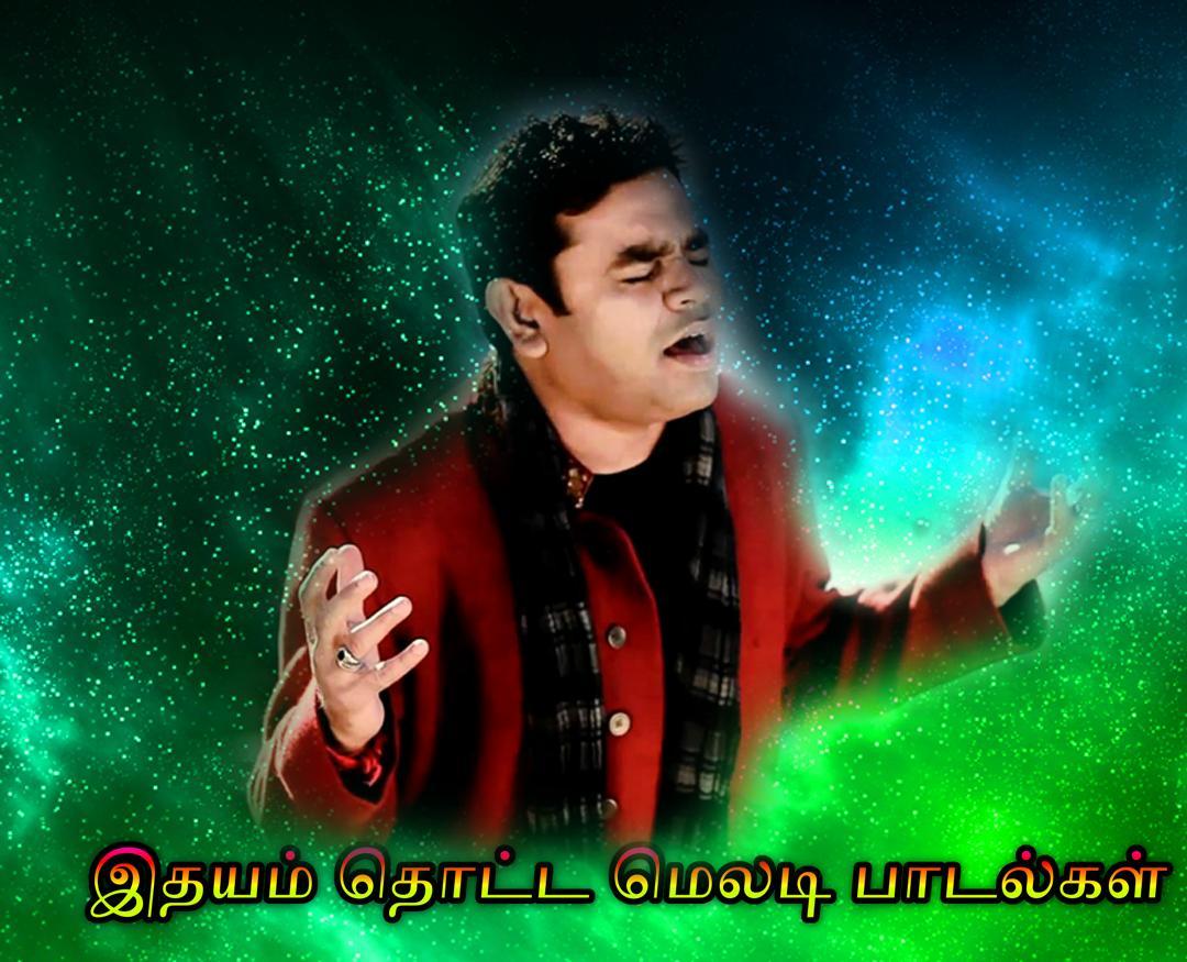 A R Rahman Hit Video Songs Hd Tamil For Android Apk Download