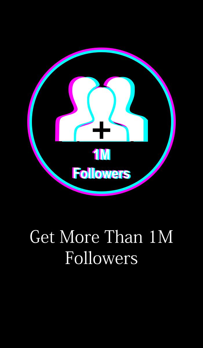 Get 1M Followers TikTok for Android - APK Download
