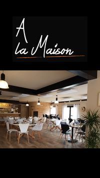 Restaurant Pizzeria A La Maison poster