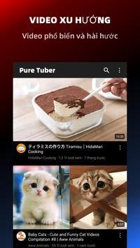 Pure Tuber - Free You Tube Premium help you watch millions of videos.(no ads) ảnh chụp màn hình 12