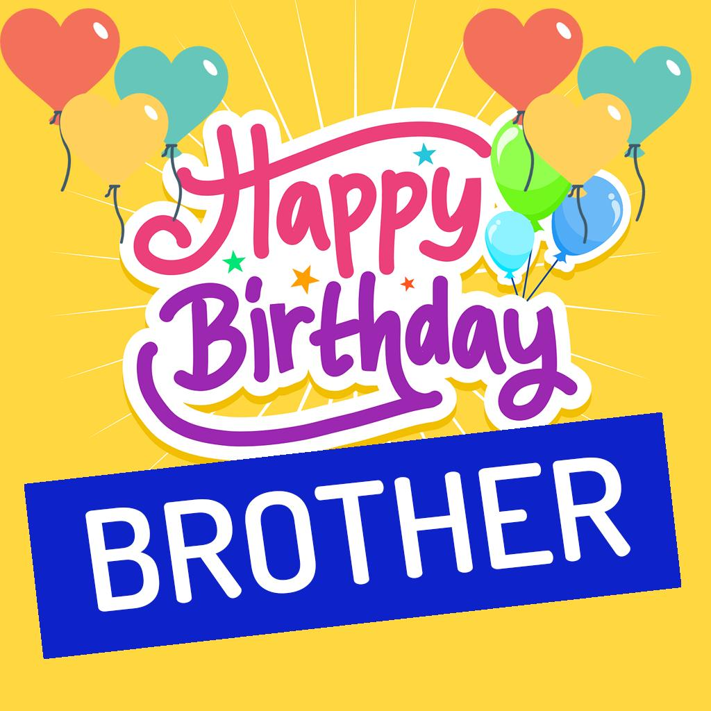Happy Birthday Brother Wishes Quotes And Images For Android Apk Download