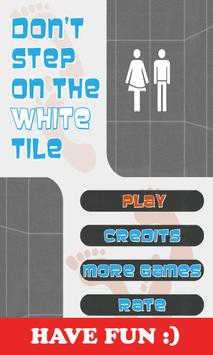 Dont Step On The White Tile poster